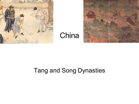 "China Tang and Song Dynasties. Dynasties ""A sequence of powerful leaders in the same family"" –Shang Dynasty 1766 to 1122 B.C. –Zhou Dynasty 1122 to 256."