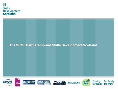 The SCQF Partnership and Skills Development Scotland.