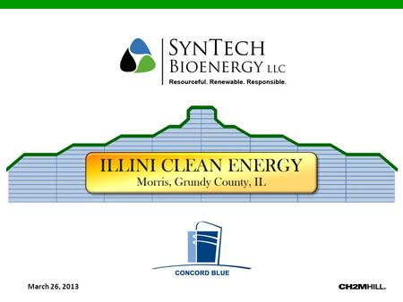 "March 26, 2013. Fleet Maintenance ResidentialCommercial Mitigate local Landfill Impact Reduce local carbon footprint The SynTech Process (a ""Local Economic."