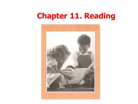 Chapter 11. Reading.