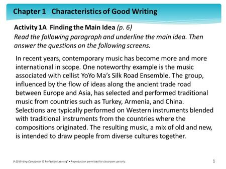 Chapter 1 Characteristics of Good Writing 9-10 Writing Companion © Perfection Learning ® Reproduction permitted for classroom use only. 1 Activity 1A Finding.