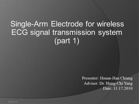 2010/11/171 Single-Arm Electrode for wireless ECG signal transmission system (part 1)