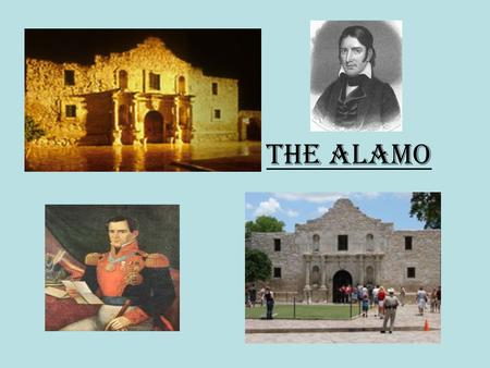 The Alamo. Mexican War – Key People Texas – The Lone Star Republic.
