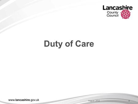 1August 2012 Duty of Care. Duty of Care; Technically speaking; You must take reasonable care to avoid acts or omissions which you can reasonably foresee.
