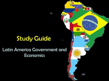 Latin America Government and Economics