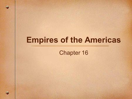 Empires of the Americas