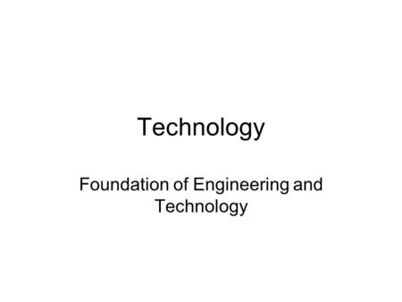Technology Foundation of Engineering and Technology.