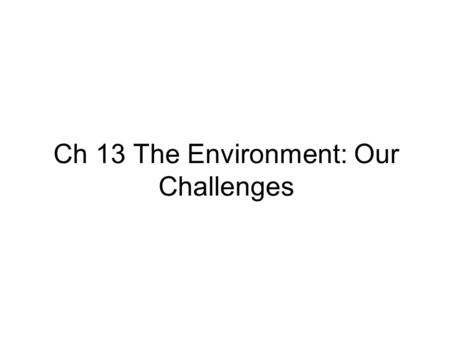international master s degree programme in packaging technology ch 13 the environment our challenges essay question how is global development causing