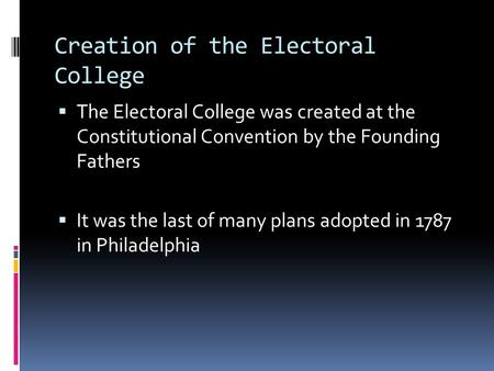 Creation of the Electoral College