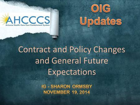 Contract and Policy Changes and General Future Expectations.