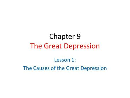 Chapter 9 The Great Depression