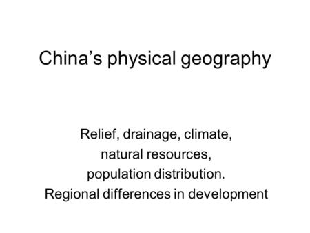 what is the relationship between population distribution and physical geography