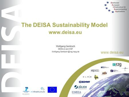 RI-222919  The DEISA Sustainability Model  Wolfgang Gentzsch DEISA-2 and OGF rzg.mpg.de.