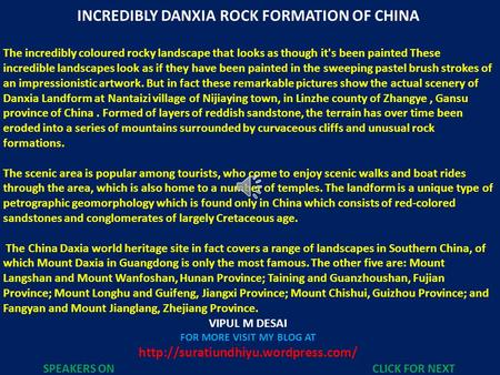 INCREDIBLY DANXIA ROCK FORMATION OF CHINA The incredibly coloured rocky landscape that looks as though it's been painted These incredible landscapes look.