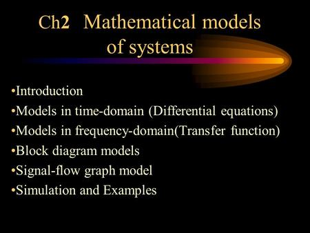 Ch2 Mathematical models of systems
