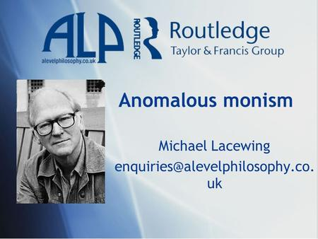 Anomalous monism Michael Lacewing uk.