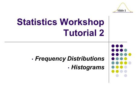Statistics Workshop Tutorial 2