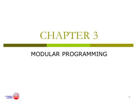 1 CHAPTER 3 MODULAR PROGRAMMING. 2 Introduction  A library in C is a collection of general purpose and related functions.  2 types of libraries: Standard.