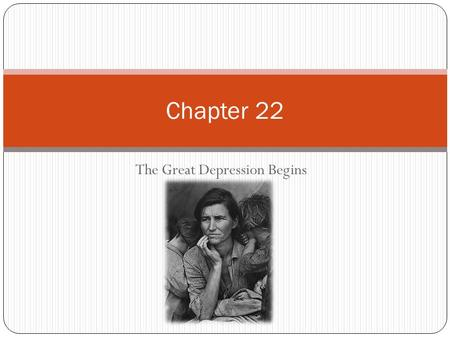 The Great Depression Begins Chapter 22. The Nation's Sick Economy Section 1.