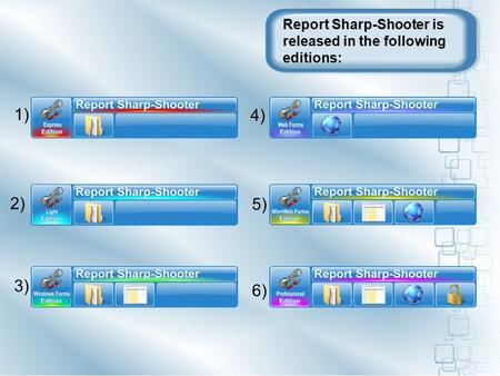 Report Sharp-Shooter is released in the following editions: 1) 2) 3) 4) 5) 6)