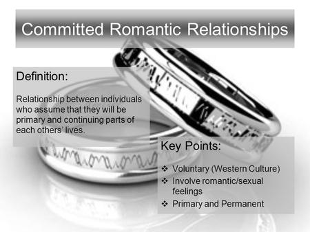 Committed Romantic Relationships
