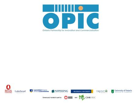 What is OPIC? OPIC is a virtual network of specialized technology transfer experts located at seven member institutions, enhancing knowledge and technology.