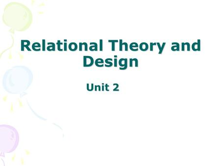 Relational Theory and Design