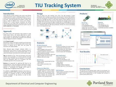 TIU Tracking System Introduction Intel's large and complex validation labs contain many Testing Interface Unit's(TIU) used in validating hardware. A TIU.