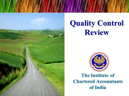 Quality Control Review The Institute of Chartered Accountants of India.