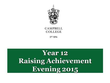 Year 12 Raising Achievement Evening 2015. What are you aiming to achieve? Take a few minutes to discuss and fill in…