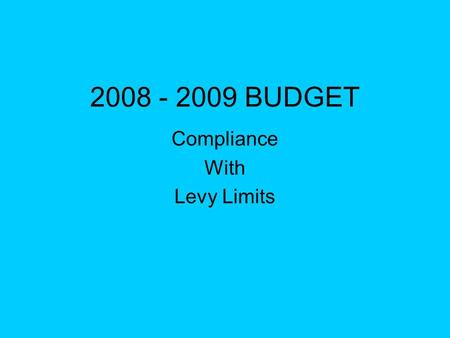 2008 - 2009 BUDGET Compliance With Levy Limits. You are the next contestant on The Price is not Right Cost Controls from Madison have caused major problems.
