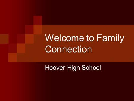 Welcome to Family Connection Hoover High School. What is Naviance? A web-based software that allows you to research: Colleges Scholarships Careers Work.