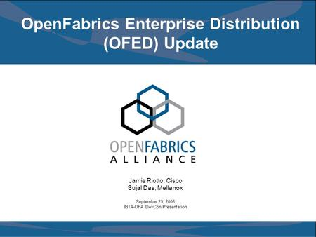 OpenFabrics Enterprise Distribution (OFED) Update