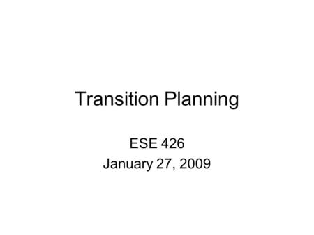 Transition Planning ESE 426 January 27, 2009. Is designed to be within a results-oriented process, that is focused on improving the academic and functional.