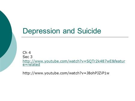 Depression and Suicide Ch 4 Sec 3  e=related