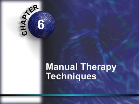 6 Manual Therapy Techniques. manual therapy: the use of hands-on techniques to evaluate, treat, and improve the status of neuromusculo- skeletal conditions.