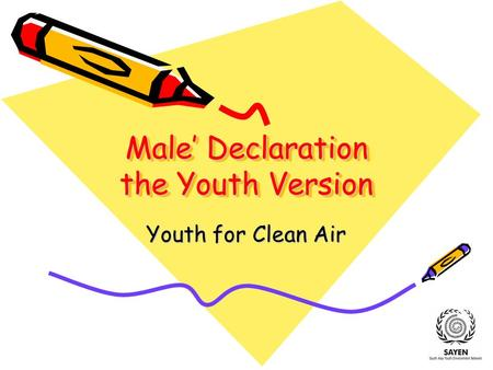 Male' Declaration the Youth Version Youth for Clean Air.
