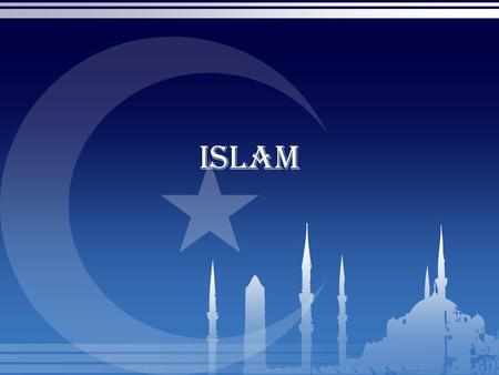 "Islam. Islam From the Arabic for ""Submission"" The youngest monotheistic tradition Began around 610 AD Prophet Muhammad Visited by Angel Gabriel Taken."