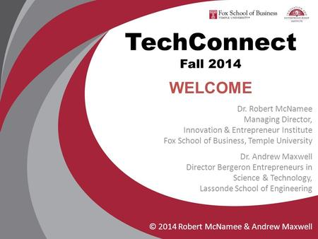 TechConnect Fall 2014 WELCOME