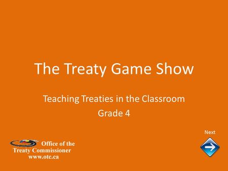 The Treaty Game Show Next Teaching Treaties in the Classroom Grade 4.
