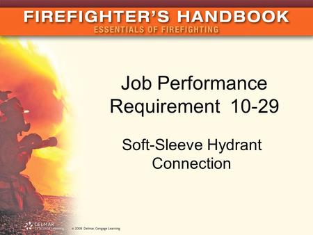 Job Performance Requirement 10-29 Soft-Sleeve Hydrant Connection.
