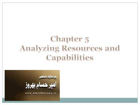 "discuss the role of resources and capabilities in strategy formulation They do not play any active role in strategy formulation,  current capabilities and resources are not going  ""business policy and strategic management."