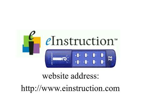 Website address:  Downloading the Classroom Performance System (CPS) program click: SUPPORT & DOWNLOADS.