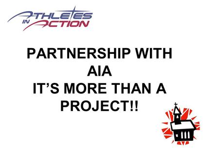 PARTNERSHIP WITH AIA IT'S MORE THAN A PROJECT!!. WHAT? WHY?