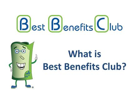 What is Best Benefits Club?. We work with Human Resource Departments to help them Retain, Reward and Attract employees with benefits, perks and incentives.