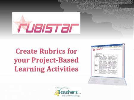 Create Rubrics for your Project-Based Learning Activities.