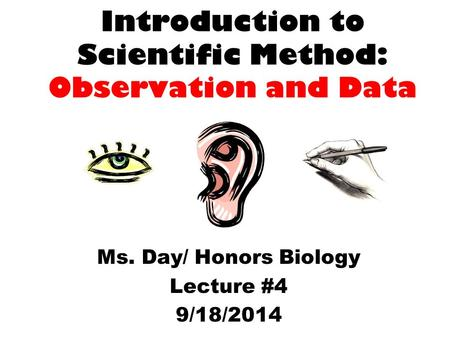 Introduction to Scientific Method: Observation and Data