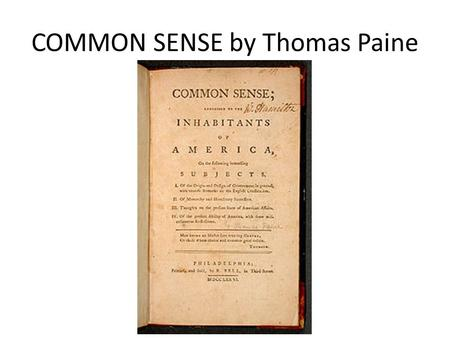 thomas paine common sense summary essay A short summary of thomas paine's common sense this free synopsis covers all the crucial plot points of common sense.