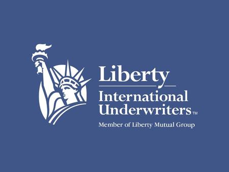 Liberty International Underwriters University of Houston Energy Case Study Steven P. Weiss, CPCU, AMIM, NAMS-CMS Vice President, Marine Engineering and.