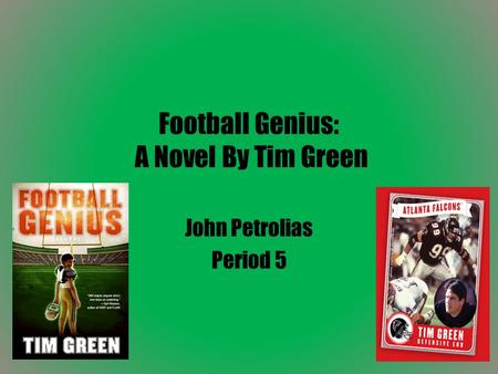 Football Genius: A Novel By Tim Green